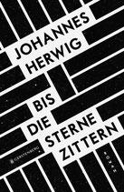 ab 14 Jahren / Johannes Herwig: Bis die Sterne zittern