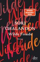 Sorj Chalandon - Wilde Fraunde