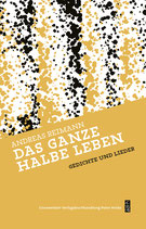 Reimann, Andreas - Das ganze halbe leben / Werke 3