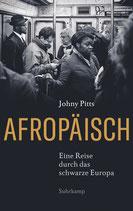 Johny Pitts, Afropäisch. Eine Reise durch das schwarze Europa.