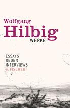 Wolfgang Hilbig, Essays, Reden, Interviews (Werke, Band 7)