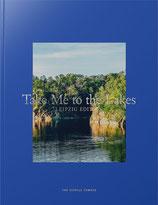 Take Me to the Lakes. Leipzig Edition