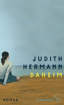Judith Hermann, Daheim