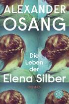 Alexander Osang - Die Leben der Elena Silber - Taschenbuchausgabe