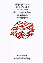 Schütte, Wolfgang U. - Die Wölfe