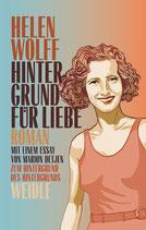 Helen Wolff, Hintergrund für Liebe