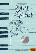 ab 15 Jahren / Elisabeth Steinkellner: Papierklavier. Illustriert von Anna Gusella