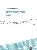 Thomas Böhme, Strandpatenschaft. Gedichte