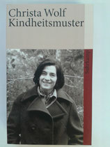 Wolf, Christa - Kindheitsmuster