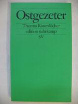 Rosenlöcher, Thomas - Ostgezeter