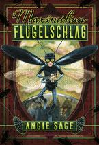 Angie Sage - Maximilian Flügelschlag