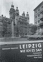 Graeser, Erdmann - Leipzig, wie ich es sah