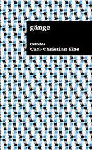Elze, Carl-Christian - Gänge