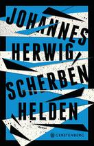 ab 14 Jahren / Johannes Herwig: Scherbenhelden