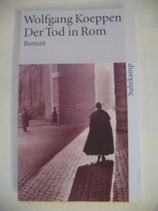 Koeppen, Wolfgang - Der Tod in Rom