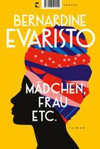 Bernardine Evaristo -  Mädchen, Frau etc