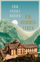 Erik Fosnes Hansen, Ein Hummerleben