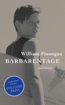 William Finnegan - Barbarentage - Taschenbuchausgabe