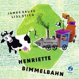ab 3 Jahren / James Krüss, Henriette Bimmelbahn