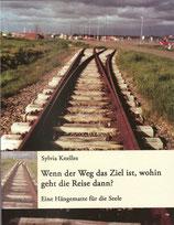 Buch - Wenn der Weg das Ziel ist, wohin geht die Reise dann? 360° Deutschland. Immer an der Grenze entlang.