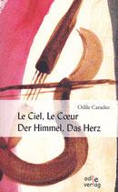 Le Ciel, Le Coeur / Der Himmel, das Herz (Standardausgabe)