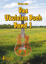 Das Ukulelen Buch Band 1