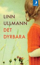 Det dyrbara av Linn Ullmann