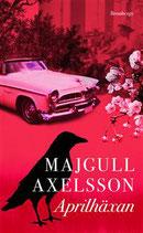 Aprilhäxan av Majgull Axelsson