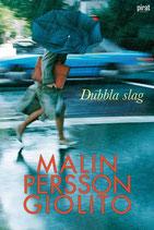 Dubbla slag av Malin Persson Giolito