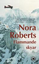 Flammande skyar av Nora Roberts