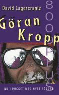 Göran Kropp 8000 plus av David Lagercrantz