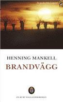 Brandvägg av Henning Mankell