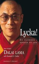 Lycka! en handbok i konsten att leva av Dalai Lama & Howard C. Cutler