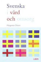Svenska i vård och omsorg av Margareta Olsson