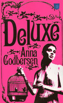 Deluxe av Anna Godbersen