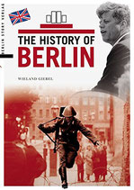 The History of Berlin by (author) Wieland Giebel