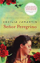 Señor Peregrino av Cecilia Samartin