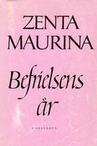 Befrielsens år av Zenta Maurina