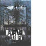 Den svarta tjärnen av Thomas H. Cook
