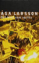 Det blod som spillts av Åsa Larsson