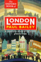 The Oxford Book of London by Paul Bailey