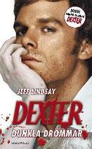 Dexter dunkla drömmar av Jeff Lindsay