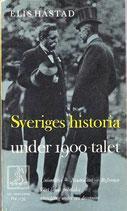 Sveriges historia under 1900-talet av Elis Håstad