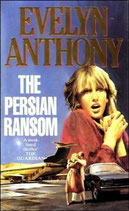 The Persian Ransom by Evelyn Anthony