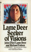 Lame Deer Seeker of Visions by John Lame Deer and Richard Erdoes