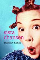 Sista chansen av Marian Keyes