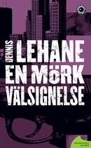 En mörk välsignelse av Dennis Lehane