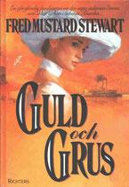 Guld och Grus av Fred Mustard Stewart