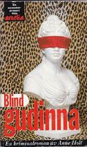 Blind gudinna: En kriminalroman av Anne Holt