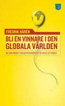 Bli en vinnare i den globala världen av Fredrik Hären